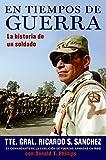 Sanchez, Ricardo S.: En tiempos de guerra: La historia de un soldado (Spanish Edition)