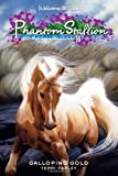 Farley, Terri: Phantom Stallion: Wild Horse Island #11: Galloping Gold