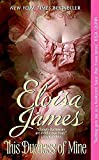 James, Eloisa: This Duchess of Mine (Desperate Duchesses)