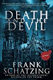 Schatzing, Frank: Death and the Devil: A Novel