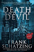 Death and the Devil by Frank Schätzing