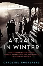 A train in winter : an extraordinary story…
