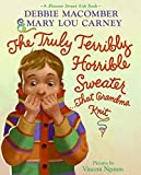 Macomber, Debbie: The Truly Terribly Horrible Sweater...That Grandma Knit (Blossom Street Kids Books)