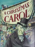 Dickens, Charles: A Christmas Carol (picture book edition)