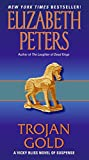 Peters, Elizabeth: Trojan Gold