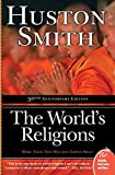 Smith, Huston: The World's Religions (Plus)