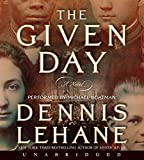 Lehane, Dennis: The Given Day CD