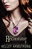 Armstrong, Kelley: The Reckoning (Darkest Powers, Book 3)