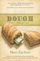 Dough: A Memoir by Mort Zachter