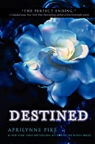 Destined (Wings) by Aprilynne Pike