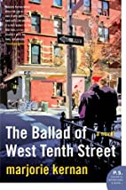 The Ballad of West Tenth Street by Marjorie…