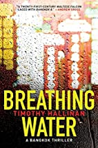 Breathing Water: A Bangkok Thriller (Poke…