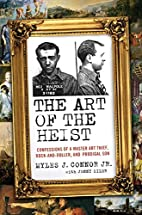 The Art of the Heist: Confessions of a…