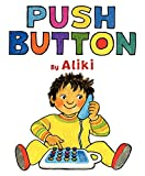 Aliki: Push Button