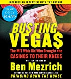 Mezrich, Ben: Busting Vegas