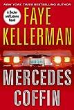 Kellerman, Faye: The Mercedes Coffin