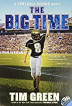 The Big Time: A Football Genius Novel by Tim…