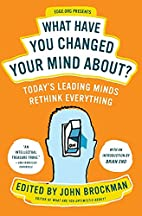 What Have You Changed Your Mind About?:…