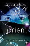 Kellerman, Faye: Prism