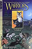 Erin Hunter: Warriors: Ravenpaw's Path #3: The Heart of a Warrior