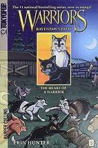 Warriors: Ravenpaw's Path #3: The Heart…