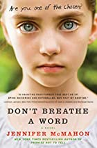Don't Breathe a Word: A Novel by…