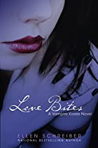 Love Bites by Ellen Schreiber