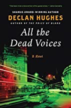 All the Dead Voices (Ed Loy PI) by Declan…