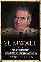 Zumwalt by Larry Berman