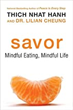 Savor: Mindful Eating, Mindful Life by Thich…