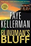 Kellerman, Faye: Blindman's Bluff: A Decker and Lazarus Novel (Decker/Lazarus Novels)