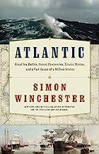 Atlantic: The Biography of an Ocean by Simon…