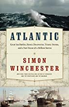 Atlantic: The Biography of an Ocean by Simon…