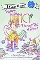 Fancy Nancy: The 100th Day of School by Jane…