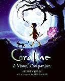 Jones, Stephen: Coraline: A Visual Companion