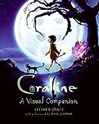 Coraline: A Visual Companion by Stephen…
