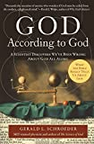 Schroeder, Gerald: God According to God: A Scientist Discovers We've Been Wrong About God All Along