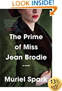 The Prime of Miss Jean Brodie: A Novel