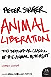 Singer, Peter: Animal Liberation: The Definitive Classic of the Animal Movement (P.S.)