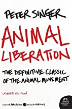 Animal Liberation: The Definitive Classic of…