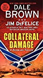 Brown, Dale: Collateral Damage: A Dreamland Thriller