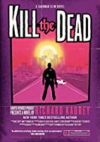 Kill the Dead: A Sandman Slim Novel by…