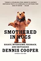 Smothered in Hugs: Essays, Interviews,…