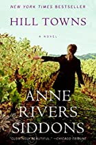 Hill Towns: A Novel by Anne Rivers Siddons