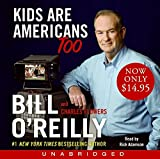 O'Reilly, Bill: Kids Are Americans Too Low Price CD