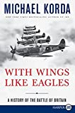 Korda, Michael: With Wings Like Eagles LP: A History of the Battle of Britain