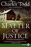 Todd, Charles: A Matter of Justice LP: An Inspector Ian Rutledge Mystery (Inspector Ian Rutledge Mysteries)