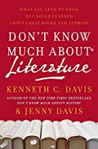 Don't Know Much About Literature: What…