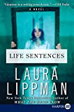 Lippman, Laura: Life Sentences LP: A Novel
