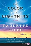 Jiles, Paulette: The Color of Lightning LP: A Novel